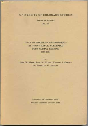 University of Colorado Studies Series in Biology No. 29 John W. Marr, John M. Clark, William S. Osborn and Markley W. Paddock Near Fine Softcover