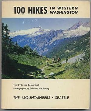100 Hikes in Western Washington: Louise B. Marshall