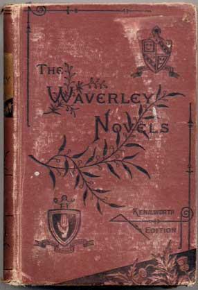 The Waverly Novels, Ivanhoe, The Talisman &: Sir Walter Scott,