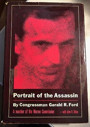 Portrait of the Assassin: Congressmann Gerald R.