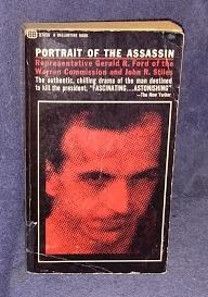 PORTRAIT OF THE ASSASSIN: REP. GERALD R.