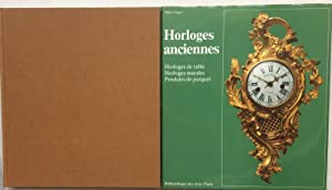 HORLOGES ANCIENNES, Manuel des horloges de table,: Muhe, Richard, and