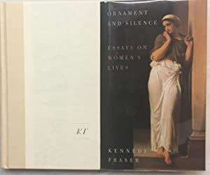 Ornament and Silence Essays on Women's Lives