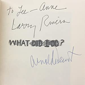 What Did I Do? The Unauthorized Autobiography of Larry Rivers