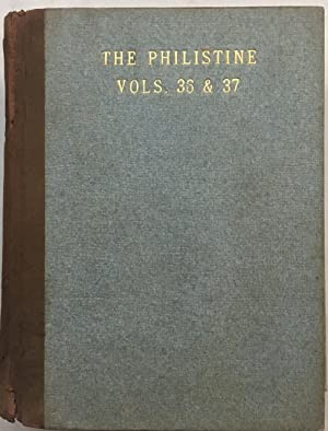The Philistine: A Periodical of Protest Volumes 36 & 37