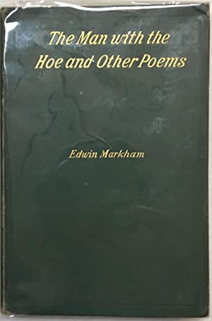 The Man with the Hoe and Other Poems
