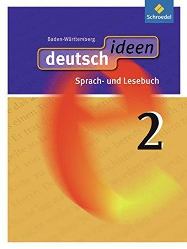 deutsch ideen SI - Ausgabe 2010 Baden-Württemberg: Schülerband 2