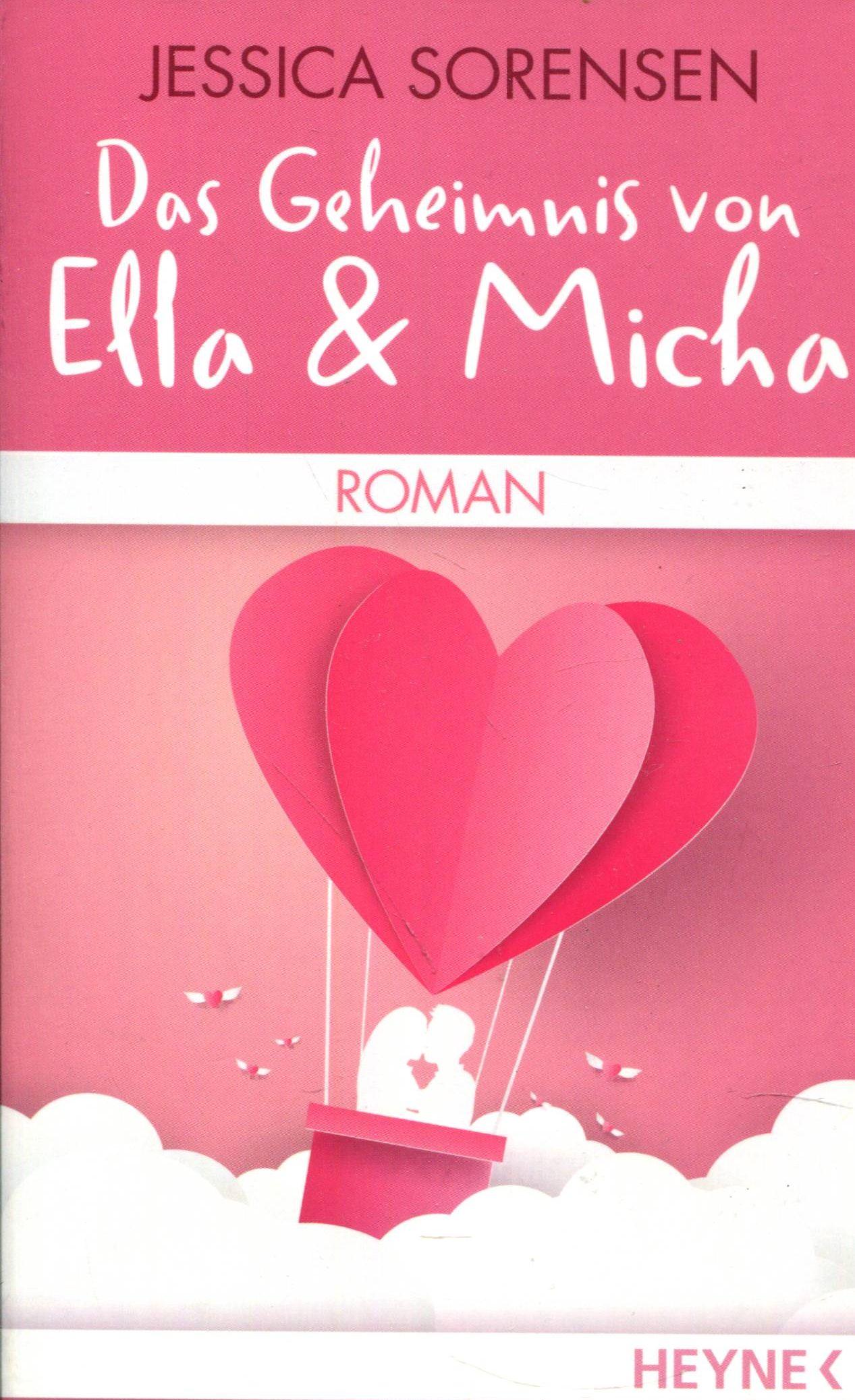 Das Geheimnis von Ella & Micha - Jessica, Sorensen