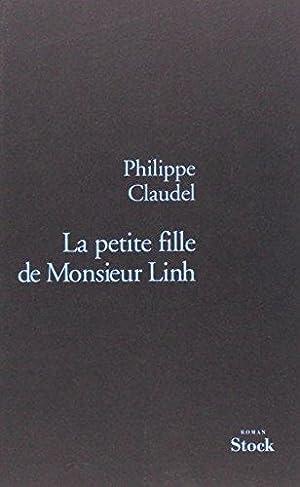 La petite fille de Monsieur Linh: Claudel, Philippe: