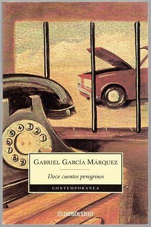 DOCE CUENTOS PEREGRINOS.: García Márquez, Gabriel.