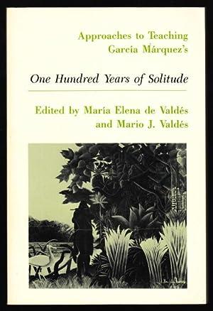 APPROACHES TO TEACHING GARCÍA MÁRQUEZ'S ONE HUNDRED: Valdés, María Elena