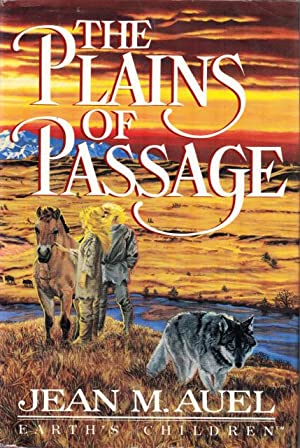 THE PLAINS OF PASSAGE.: Auel, Jean M.