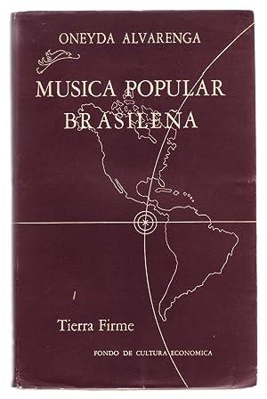MUSICA POPULAR BRASILEÑA. Coleccion Tierra Firme #33.: Alvarenga, Oneyda.