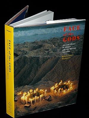 FACE OF THE GODS: Art and Altars: Thompson, Robert Farris.