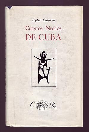 CUENTOS NEGROS DE CUBA.: Cabrera, Lydia.