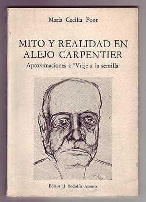 MITO Y REALIDAD EN ALEJO CARPENTIER: Aproximaciones: Carpentier, Alejo] Font,