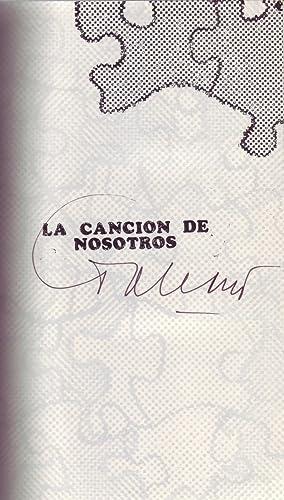 LA CANCION DE NOSOTROS (signed by E.: Galeano, Eduardo.