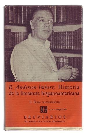 HISTORIA DE LA LITERATURA HISPANOAMERICANA II: Epoca: Anderson Imbert, Enrique.