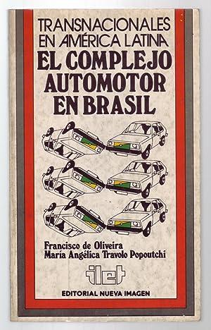 LAS EMPRESAS TRANSNACIONALES Y EL BRASIL: El: Arruda, Marcos; Herbert