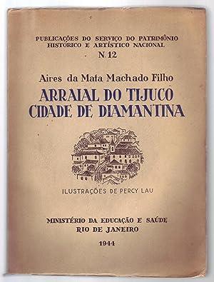 ARRAIAL DO TIJUCO CIDADE DE DIAMANTINA: Publicações: Machado Filho, Aires