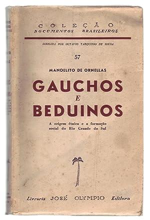 GAUCHOS E BEDUINOS: A Origem Étnica e: Ornellas, Manoelito de.