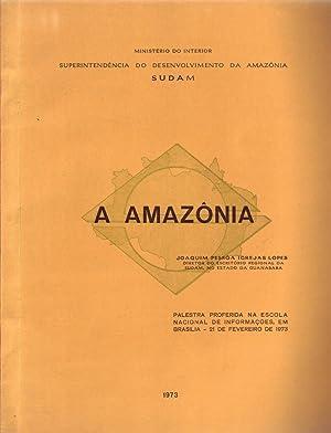 A AMAZÔNIA: Área Estratégia, Estudo Físico-econômico e: Igrejas Lopes, Joaquim
