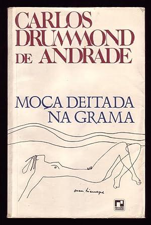 MOÇA DEITADA NA GRAMA.: Drummond de Andrade,