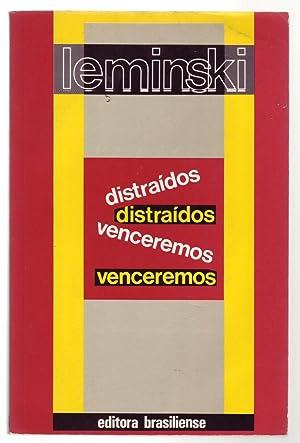 DISTRAIDOS VENCEREMOS.: Leminski, Paulo.