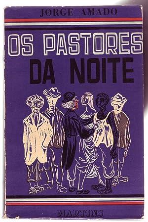 OS PASTORES DA NOITE [1° ed.].: Amado, Jorge.