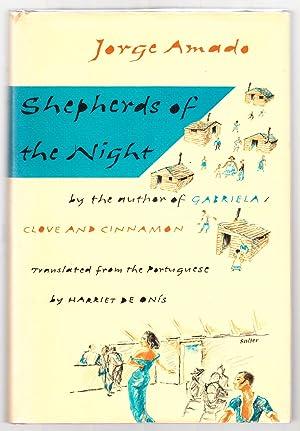 SHEPHERDS OF THE NIGHT.: Amado, Jorge.