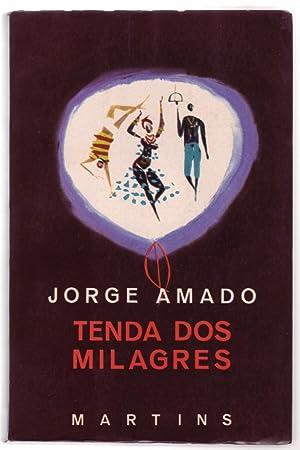 TENDA DOS MILAGRES. [1° ed.] Obras Ilustradas: Amado, Jorge.