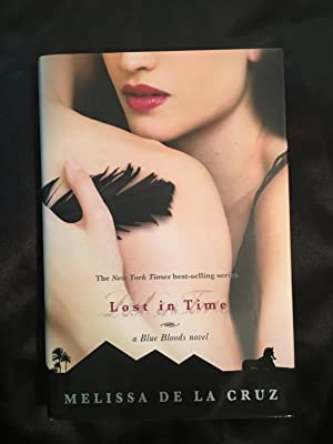 Lost In Time (A Blue Bloods Novel): Melissa de la