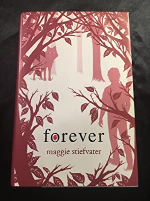 Forever (Shiver, Book 3) (Wolves of Mercy: Maggie Stiefvater