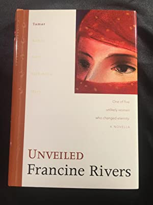 Unveiled: Tamar (The Lineage of Grace Series: Francine Rivers