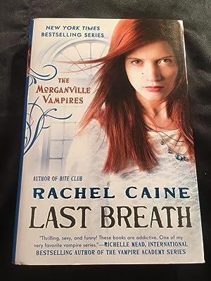 Last Breath: The Morganville Vampires: Rachel Caine
