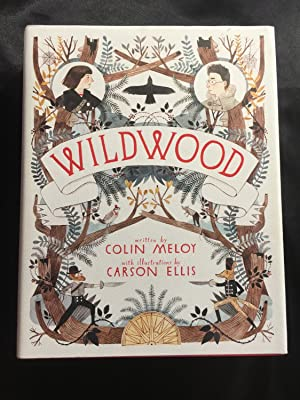 Wildwood (Wildwood Chronicles): Colin Meloy