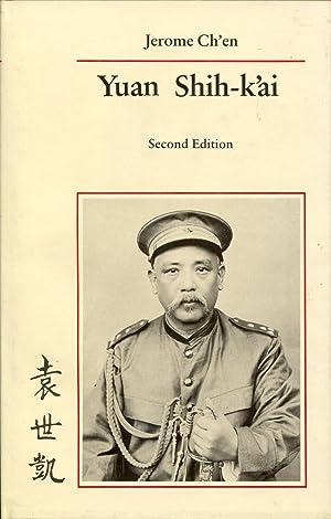 Yuan Shih-K'ai: Jerome Ch'en