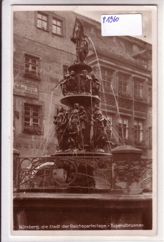 AK Nürnberg Stadt der Reichsparteitage Tugendbrunnen ungelaufen