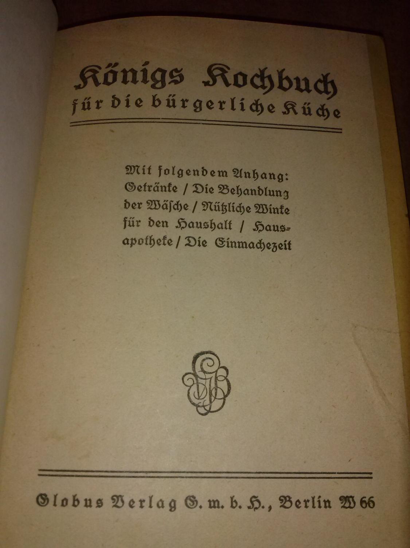 Königs Kochbuch für die bürgerliche Küche. Mit folgendem Anhang ...