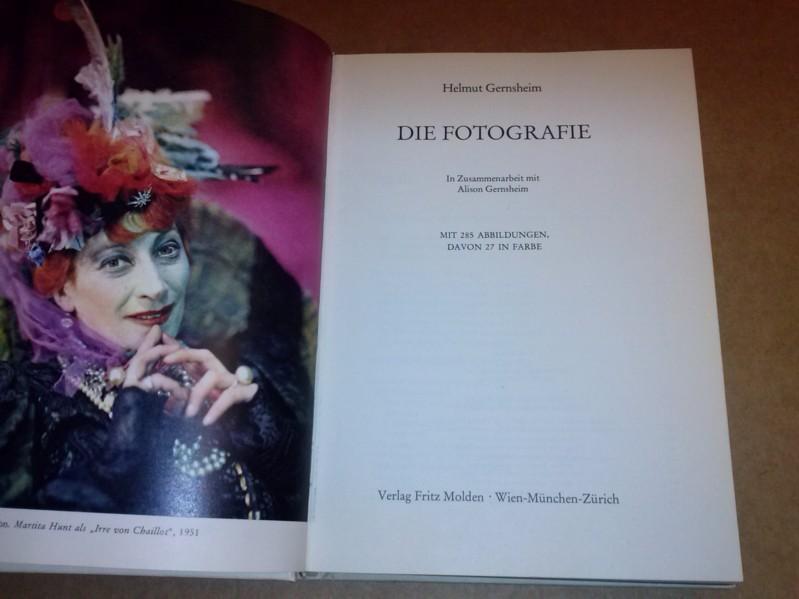 Die Fotografie. In Zusammenarbeit mit Alison Gernsheim.: Gernsheim, Helmut