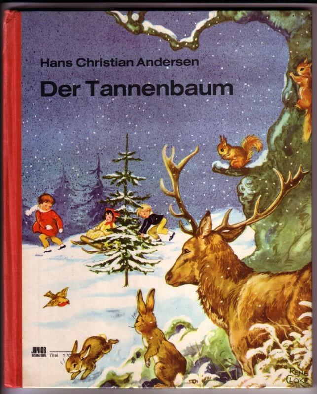 Märchen Von Hans Christian Andersen Der Tannenbaum.Andersen Tannenbaum Zvab