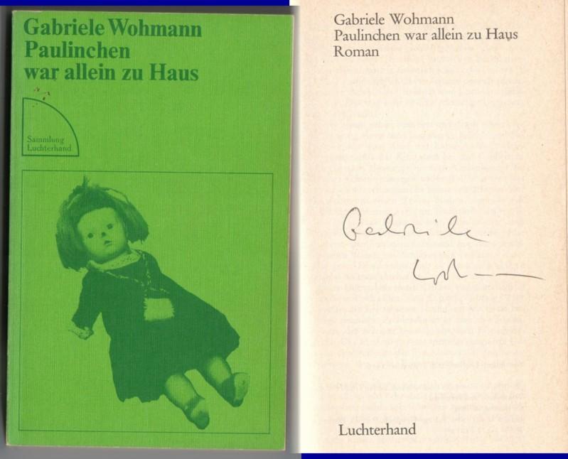 Paulinchen war allein zu Haus - Sammlung Luchterhand 219 // Auf der Titelseite hat die Verfasserin eine Signatur hinterlassen: