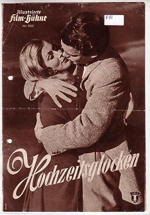 Original Filmprogramm/Programmheft/Illustrierte Film-Bühne IFB Nr. 2222: Hochzeitsglocken: Illustrierte Film-Bühne IFB