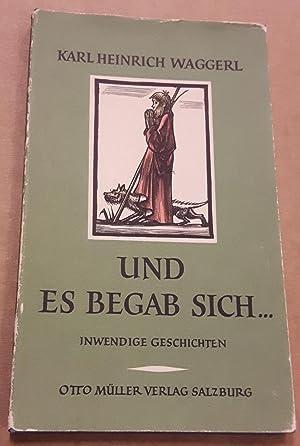 Und es begab sich . - Inwendige Geschichten um das Kind von Bethlehem - 10. Auflage 91.-100. &Tsd. - mit 11 farbigen Holzstichen von Ernst von Dombrowski
