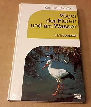 Vögel der Fluren und am Wasser -: Jonsson, Lars