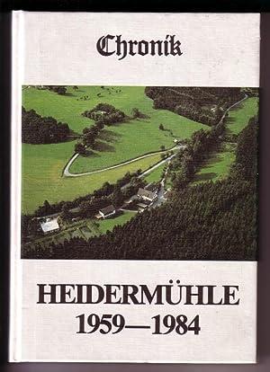 Chronik Heidermühle 1959-1984 / Heidermühle - Kleinod: Hesse, Anna Maria