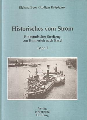 Historisches vom Strom. Ein nautischer Streifzug von: Richard Boos /