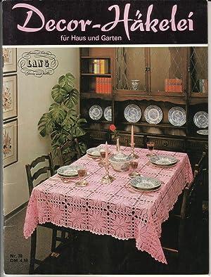Decor-Häkelei für Haus und Garten Nr. 70: Lang&Cie (Hrsg.)