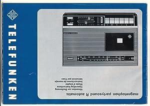 magnetophon partysound R automatic - Mehrsprachige Hinweise: Telefunken (Hrsg.)