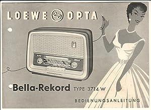 Loewe Opta Bella-Rekord TYPE 3714 W Klaviertastensuper: Loewe Opta (Hrsg.)